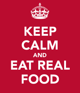 keep-calm-and-eat-real-food-4